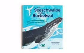 Cover-Bild zu Die Seeschwalbe und der Buckelwal von Barr, Catherine