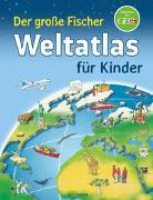 Cover-Bild zu Der große Fischer Weltatlas für Kinder von Weller-Essers, Andrea