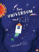 Cover-Bild zu Das Universum und ich von Unka, Vasanti