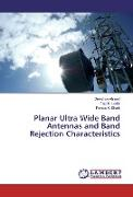 Cover-Bild zu Planar Ultra Wide Band Antennas and Band Rejection Characteristics von Ahmed, Zeeshan