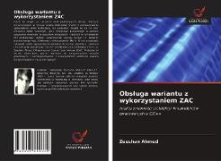 Cover-Bild zu Obsluga wariantu z wykorzystaniem ZAC von Ahmed, Zeeshan
