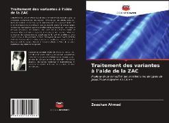 Cover-Bild zu Traitement des variantes à l'aide de la ZAC von Ahmed, Zeeshan