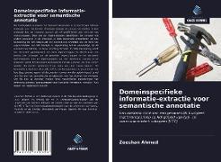 Cover-Bild zu Domeinspecifieke informatie-extractie voor semantische annotatie von Ahmed, Zeeshan