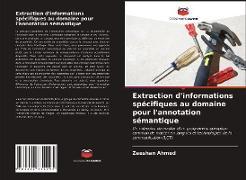 Cover-Bild zu Extraction d'informations spécifiques au domaine pour l'annotation sémantique von Ahmed, Zeeshan
