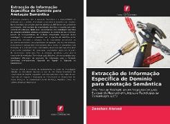 Cover-Bild zu Extracção de Informação Específica de Domínio para Anotação Semântica von Ahmed, Zeeshan
