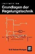 Cover-Bild zu Dörrscheidt, Frank: Grundlagen der Regelungstechnik (eBook)