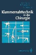 Cover-Bild zu Fuchs, Karl-Hermann (Hrsg.): Klammernahttechnik in der Chirurgie (eBook)