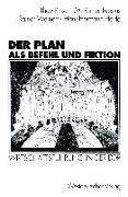 Cover-Bild zu Pirker, Theo: Der Plan als Befehl und Fiktion (eBook)