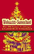 Cover-Bild zu Rilke, Rainer Maria: Weihnachts-Sammelband: Über 280 Romane, Erzählungen & Gedichte für die Weihnachtszeit (Illustrierte Ausgabe) (eBook)