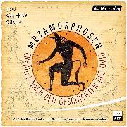 Cover-Bild zu Koinegg, Karlheinz: Metamorphosen - Erzählt nach den Geschichten des Ovid (Audio Download)