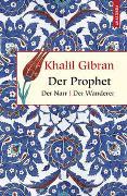 Cover-Bild zu Gibran, Khalil: Der Prophet. Der Narr. Der Wanderer