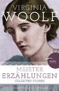 Cover-Bild zu Woolf, Virginia: Meistererzählungen / Collected Stories