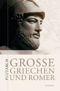 Cover-Bild zu Große Griechen und Römer von Plutarch