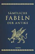 Cover-Bild zu Sämtliche Fabeln der Antike (Cabra-Lederausgabe) von Irmscher, Johannes (Hrsg.)