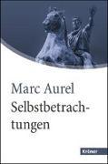 Cover-Bild zu Selbstbetrachtungen von Marc Aurel