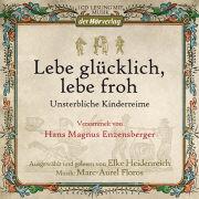 Cover-Bild zu Lebe glücklich, lebe froh von Enzensberger, Hans Magnus