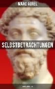 Cover-Bild zu Selbstbetrachtungen - Marcus Aurelius (eBook) von Aurel, Marc