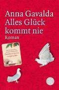 Cover-Bild zu Alles Glück kommt nie von Gavalda, Anna