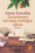 Cover-Bild zu Zusammen ist man weniger allein von Gavalda, Anna