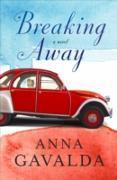 Cover-Bild zu Breaking Away (eBook) von Gavalda, Anna
