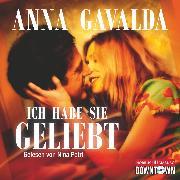 Cover-Bild zu Ich habe sie geliebt (Audio Download) von Gavalda, Anna