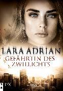 Cover-Bild zu Gefährtin des Zwielichts (eBook) von Adrian, Lara