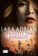 Cover-Bild zu Erwählte der Ewigkeit von Adrian, Lara