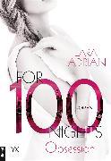 Cover-Bild zu For 100 Nights - Obsession (eBook) von Adrian, Lara