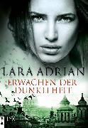 Cover-Bild zu Erwachen der Dunkelheit (eBook) von Adrian, Lara