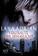 Cover-Bild zu Vertraute der Sehnsucht von Adrian, Lara
