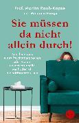 Cover-Bild zu Rauh-Köpsel, Martin: Sie müssen da nicht allein durch! (eBook)