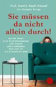 Cover-Bild zu Rauh-Köpsel, Martin: Sie müssen da nicht allein durch!