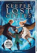 Cover-Bild zu Keeper of the Lost Cities - Die Flut (Keeper of the Lost Cities 6) von Messenger, Shannon