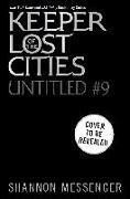 Cover-Bild zu Keeper of the Lost Cities #9, 9 von Messenger, Shannon