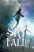 Cover-Bild zu Let the Sky Fall (eBook) von Messenger, Shannon