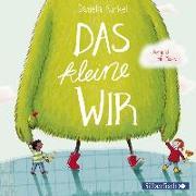 Cover-Bild zu Kunkel, Daniela: Das kleine WIR