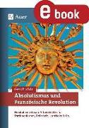Cover-Bild zu Absolutismus und Französische Revolution (eBook) von Mohn, Jakob