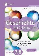 Cover-Bild zu Geschichte an Stationen 7-8 Gymnasium von Bauer, Manfred