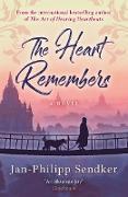 Cover-Bild zu Sendker, Jan-Philipp: The Heart Remembers (eBook)