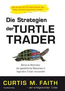 Cover-Bild zu Die Strategien der Turtle Trader von Faith, Curtis M.
