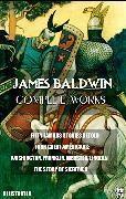Cover-Bild zu Baldwin, James: James Baldwin. Complete Works. Illustrated (eBook)