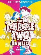 Cover-Bild zu Terrible Two Go Wild (UK edition) von Barnett, Mac