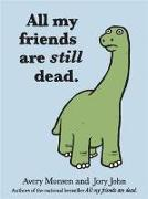 Cover-Bild zu All My Friends Are Still Dead (eBook) von John, Jory