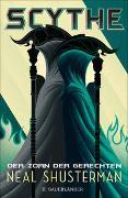 Cover-Bild zu Shusterman, Neal: Scythe - Der Zorn der Gerechten