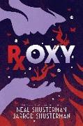 Cover-Bild zu Shusterman, Neal: Roxy