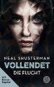 Cover-Bild zu Shusterman, Neal: Vollendet - Die Flucht (eBook)