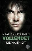 Cover-Bild zu Shusterman, Neal: Vollendet - Die Wahrheit (Band 4) (eBook)