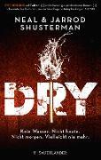 Cover-Bild zu Shusterman, Neal: Dry (eBook)