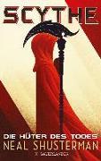 Cover-Bild zu Shusterman, Neal: Scythe - Die Hüter des Todes (eBook)