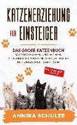 Cover-Bild zu Schulze, Annika: Katzenerziehung für Einsteiger